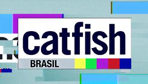CATFISH BRASIL