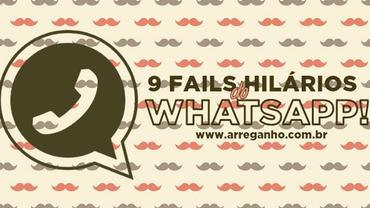 9 'fails' hilários do Whatsapp