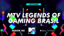 Conheça os participantes do MTV Legends of Gaming